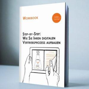 Möller Horcher Workbook: Wie Sie Ihren digitalen Vertriebsprozess aufbauen